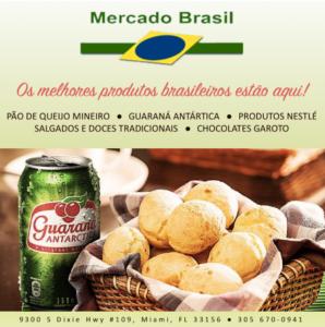 Anúncio de produtos brasileiros de uma loja em Miami ofertando produtos brasileiros em língua portuguesa, tais como Guaraná, pão de queijo, entre outros.